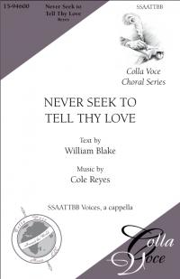 Never Seek to Tell Thy Love | 15-94600