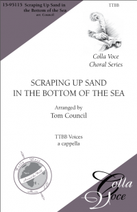 Scraping Up Sand in the Bottom of the Sea-TTBB | 15-95115