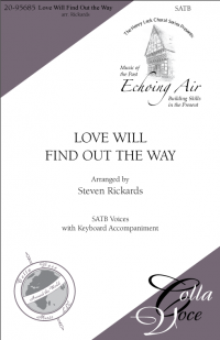 Love Will Find Out the Way - SATB | 20-95685