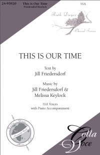 This is Our Time SSA  | 24-95920