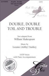 Double, Double Toil and Trouble-SATB | 24-95995