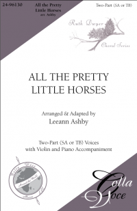 All the Pretty Little Horses | 24-96130